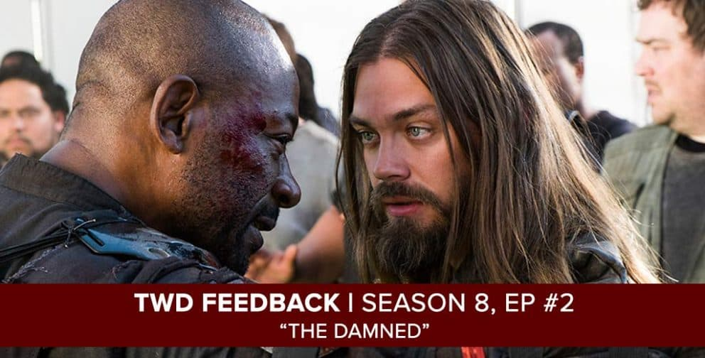 The Walking Dead Feedback Show | Season 8, Episode 2| The Damned