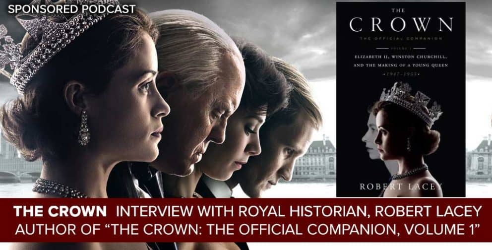 The Crown: Interview with Royal Historian, Robert Lacey