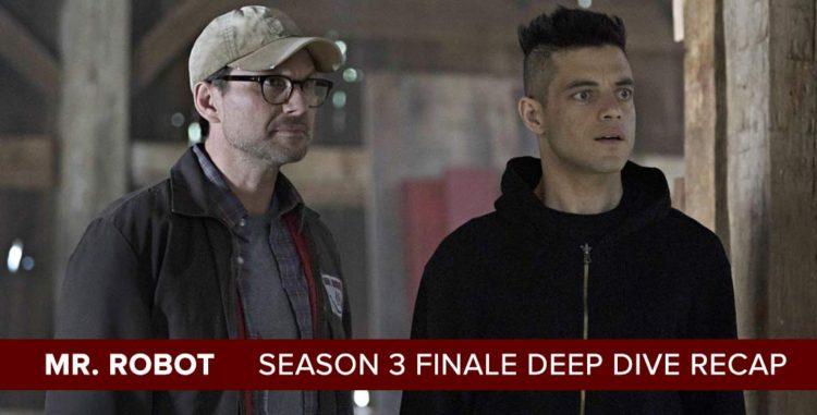 Mr. Robot | Season 3 Finale Deep Dive Recap
