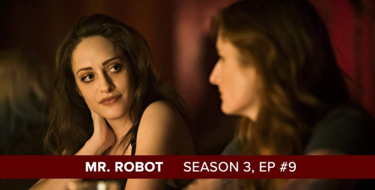 Mr. Robot | Season 3, Episode 9 Recap