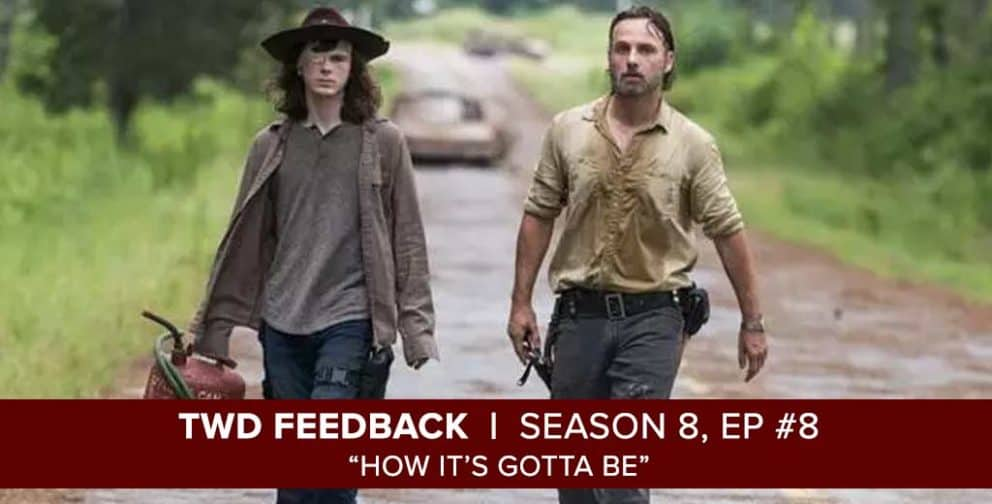"The Walking Dead Season 8, Episode 8 Feedback of ""How it's Gotta Be"""