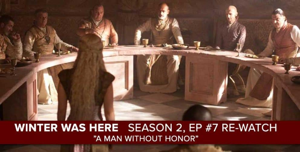 """Game of Thrones"" Season 2, Episode 7 ""A Man Without Honor"""