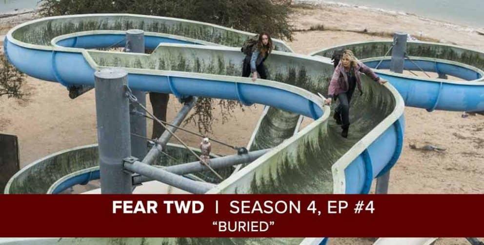 Fear the Walking Dead 2018: Season 4, Episode 4 - Buried
