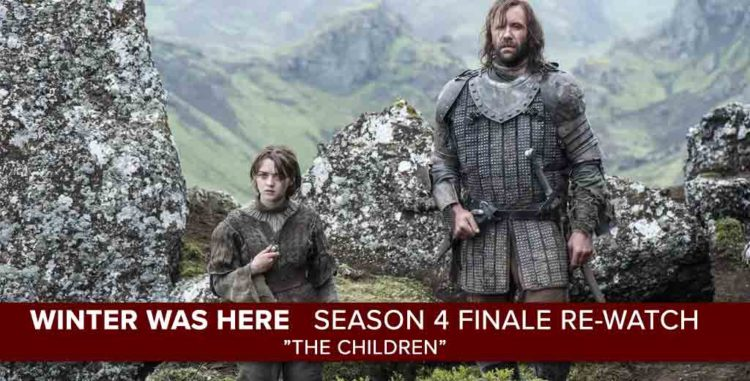 """Game of Thrones"" Season 4, Episode 10 ""The Children"""