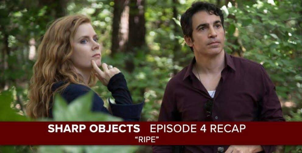 "Sharp Objects   Episode 4 Recap: ""Ripe"""