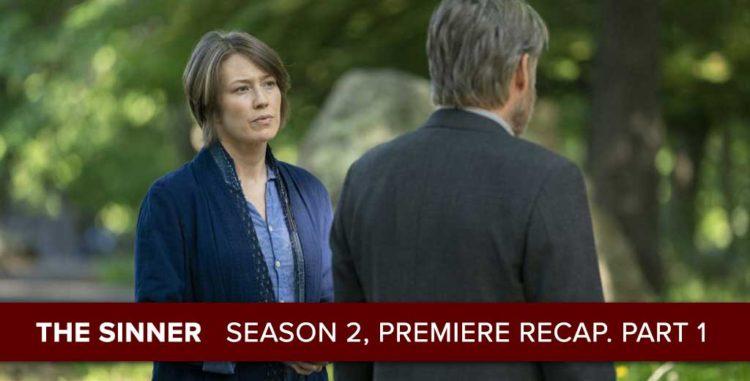 "TheSinner| Season 2 Premiere Recap, ""Part I"""