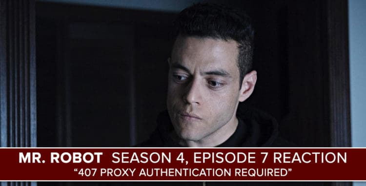 Mr. Robot Season 4 Episode 7 Reaction