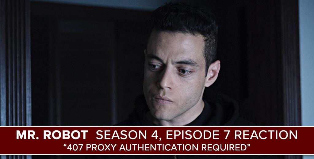 Mr. Robot Season 4 Episode 7 Reaction