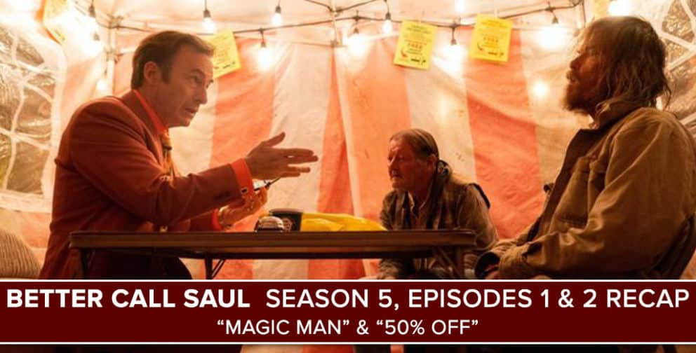 Better Call Saul Season 5 Episodes 1 & 2