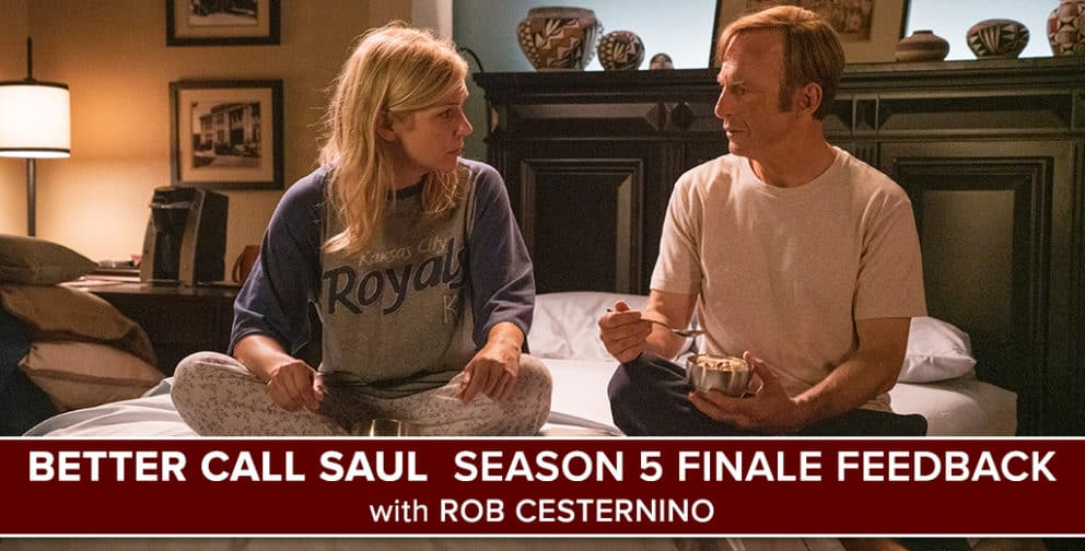 Better Call Saul Season 5 Finale Feedback