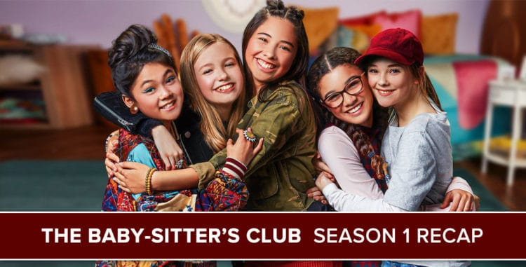 The Baby-Sitter's Club Season 1 Recap