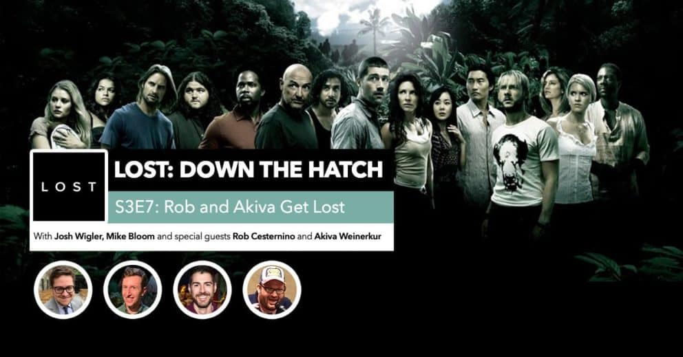 Lost: Down the Hatch | Rob and Akiva Get Lost
