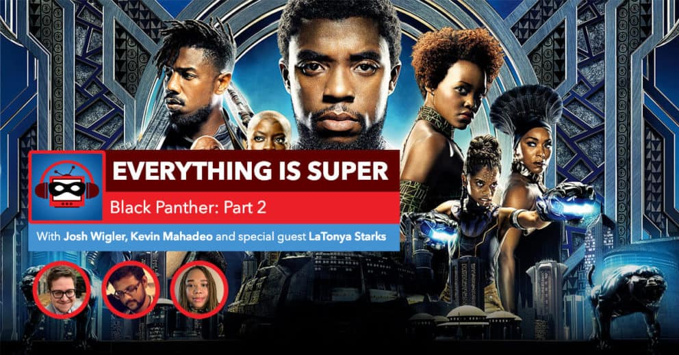 Black Panther: Part 2 — Journey Into Wakanda | A Marvel Cinematic Universe Rewatch