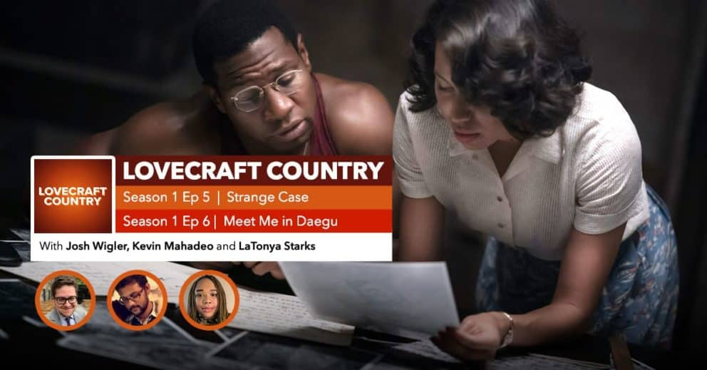 "Lovecraft Country Double Recap | Season 1, Episodes 5 and 6: ""Strange Case"" and ""Meet Me in Daegu"""