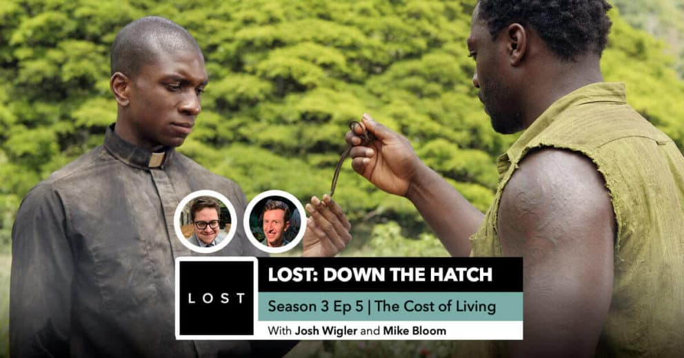 "Lost: Down the Hatch | Season 3 Episode 5: ""The Cost of Living"""