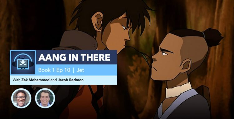 "AANG IN THERE | Avatar: The Last Airbender Book 1, Episode 10: ""Jet"""