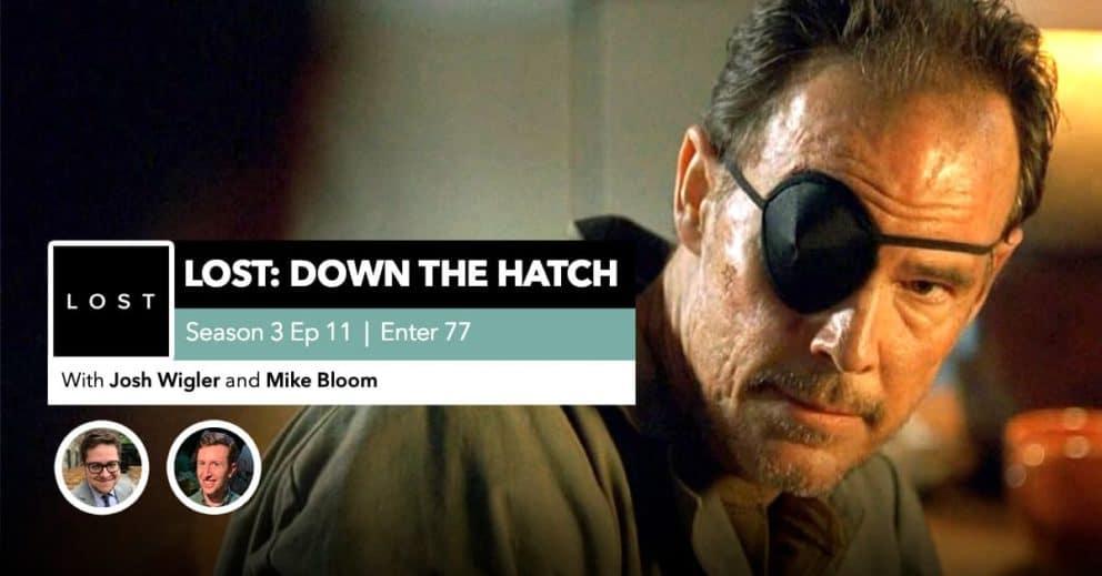 "Lost: Down the Hatch   Season 3 Episode 11: ""Enter 77"""