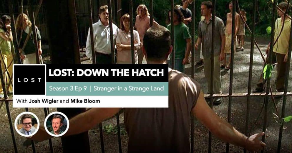 "Lost: Down the Hatch | Season 3 Episode 9: ""Stranger in a Strange Land"""