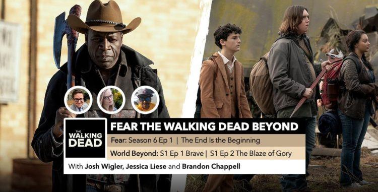 Fear the Walking Dead World Beyond | Week 1