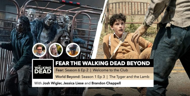 Fear the Walking Dead World Beyond | Week 2