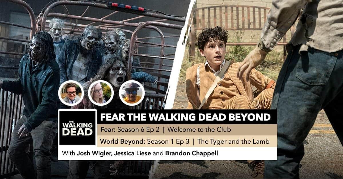 Fear the Walking Dead World Beyond   Week 2