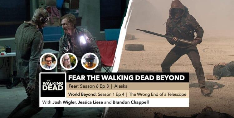Fear the Walking Dead World Beyond | Week 3