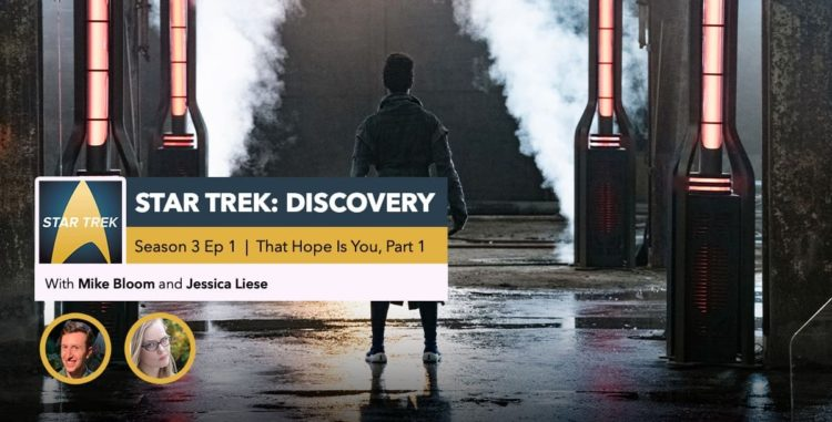 "Star Trek: Discovery | Season 3 Premiere Recap: ""That Hope is You, Part 1"""