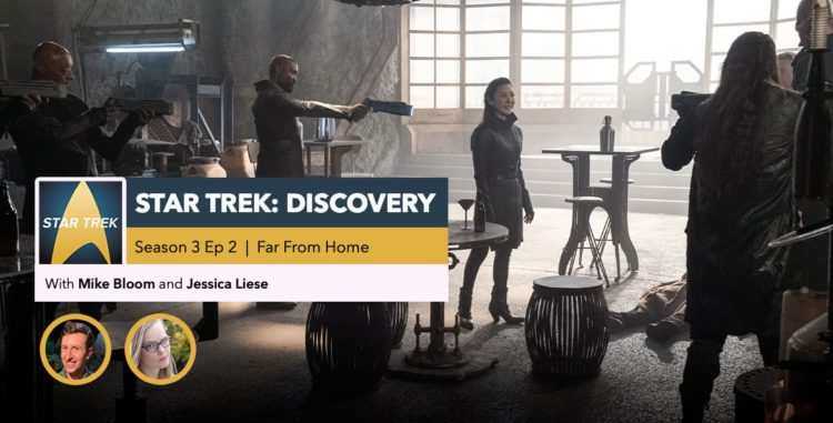 "Star Trek: Discovery | Season 3, Episode 2 Recap: ""Far From Home"""