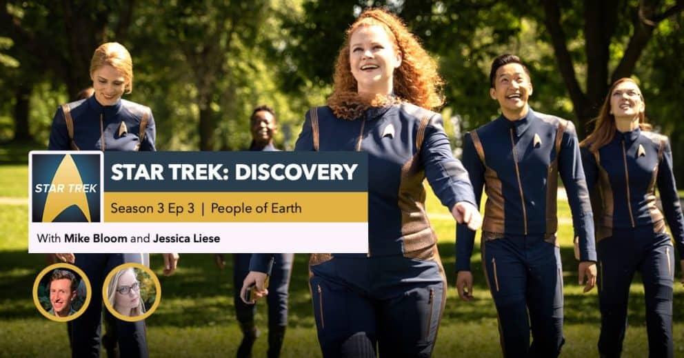 "Star Trek: Discovery | Season 3, Episode 3 Recap: ""People of Earth"""