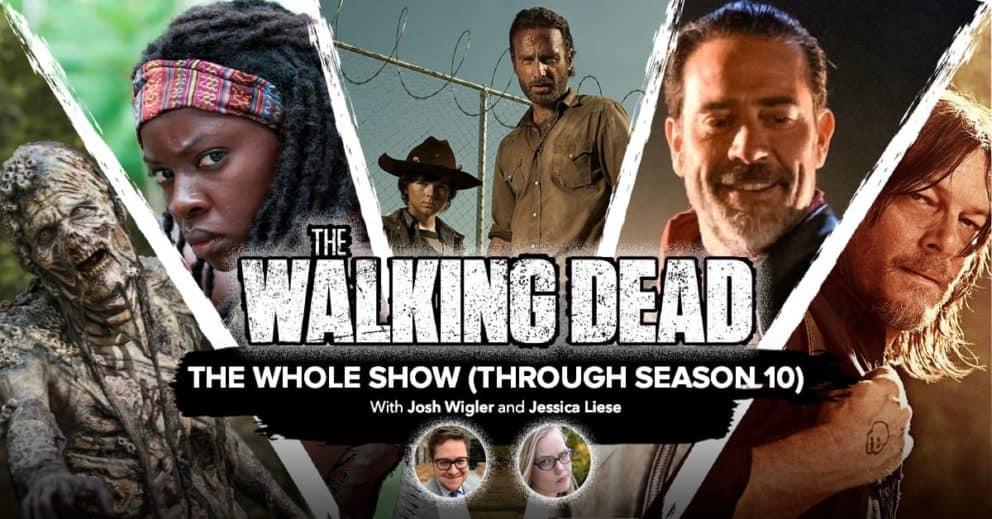 The Walking Dead: The Whole Show (Through Season 10)