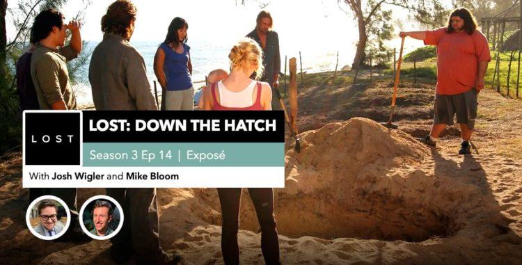 "Lost:DowntheHatch| Season 3 Episode 14: ""Exposé"""