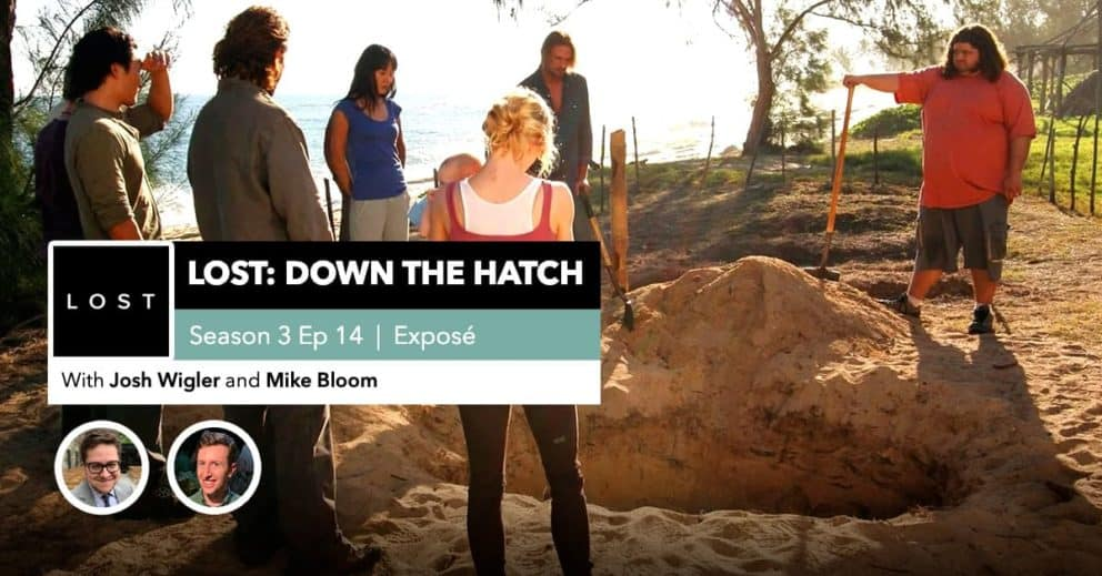 "Lost: Down the Hatch | Season 3 Episode 14: ""Exposé"""