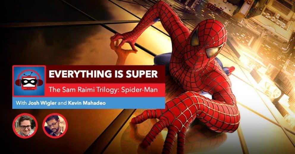 Sam Raimi's Spider-Man | Everything is Spider-Man