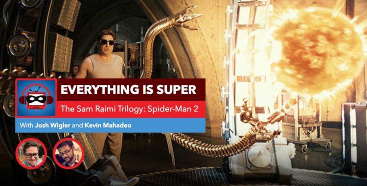 Sam Raimi's Spider-Man 2   Everything is Spider-Man
