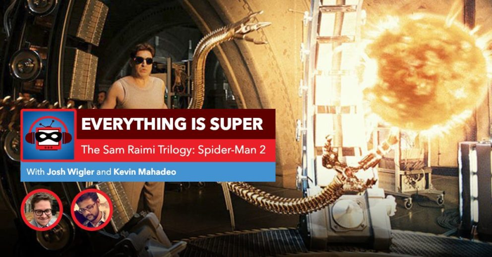 Sam Raimi's Spider-Man 2 | Everything is Spider-Man