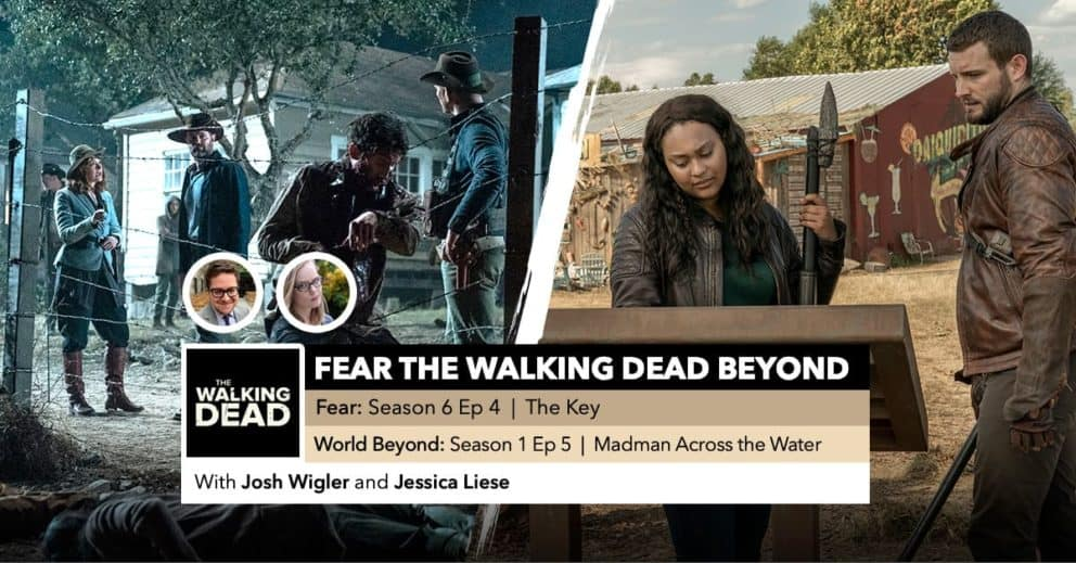 Fear the Walking Dead World Beyond   Week 4