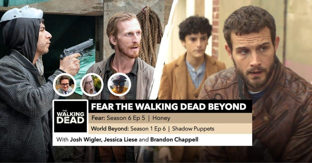 Fear the Walking Dead World Beyond | Week 5