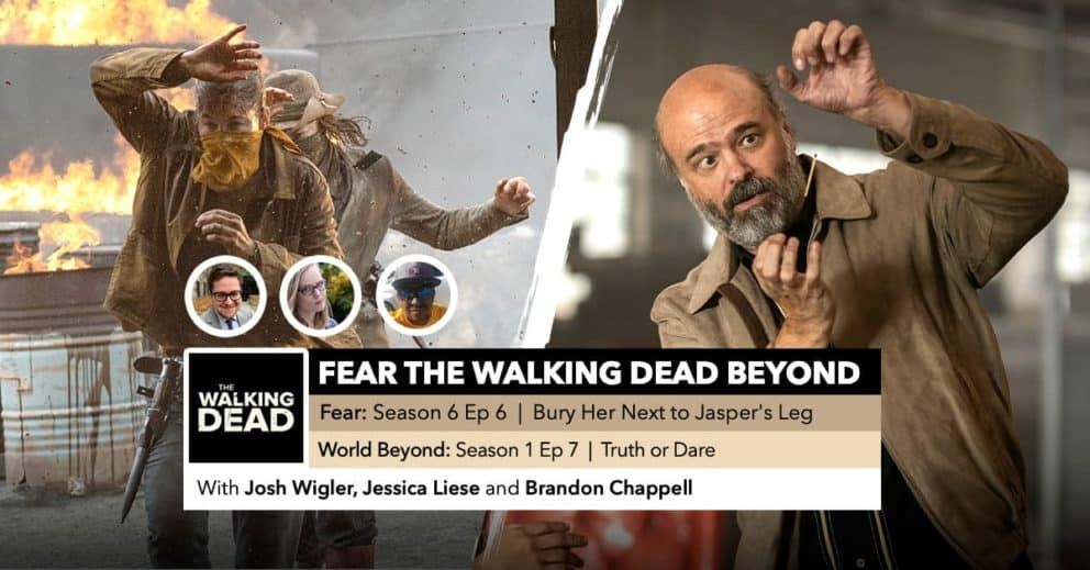 Fear the Walking Dead World Beyond | Week 6