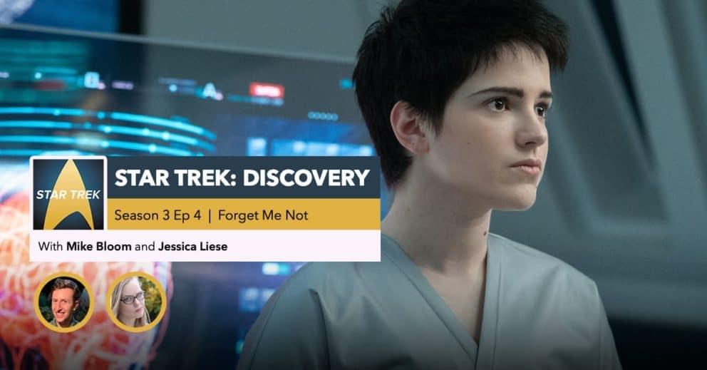 "Star Trek: Discovery | Season 3, Episode 4 Recap: ""Forget Me Not"""