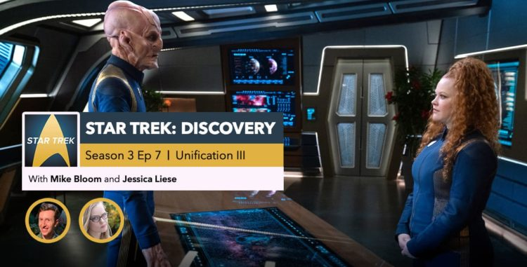"Star Trek: Discovery | Season 3, Episode 7 Recap: ""Unification III"""