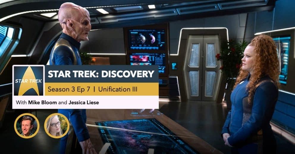 "Star Trek: Discovery | Season 3, Episode 7 Recap: ""Unification III"""
