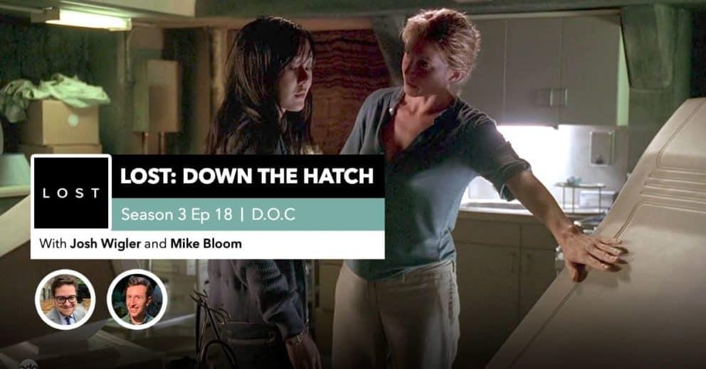 "Lost:DowntheHatch| Season 3 Episode 18: ""D.O.C."""