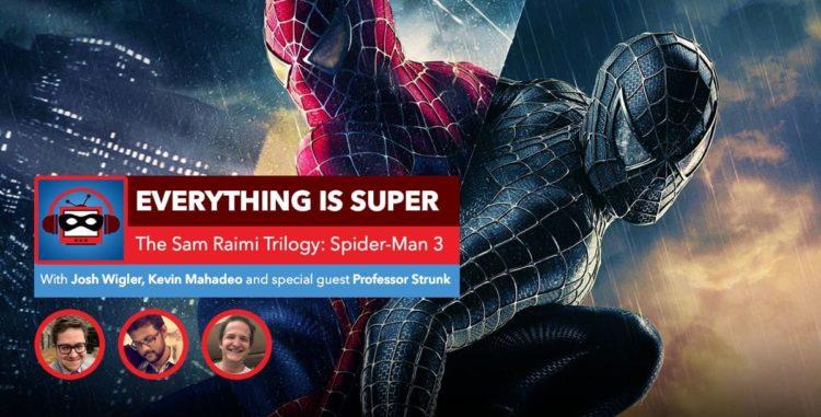 Sam Raimi's Spider-Man 3   Everything is Spider-Man