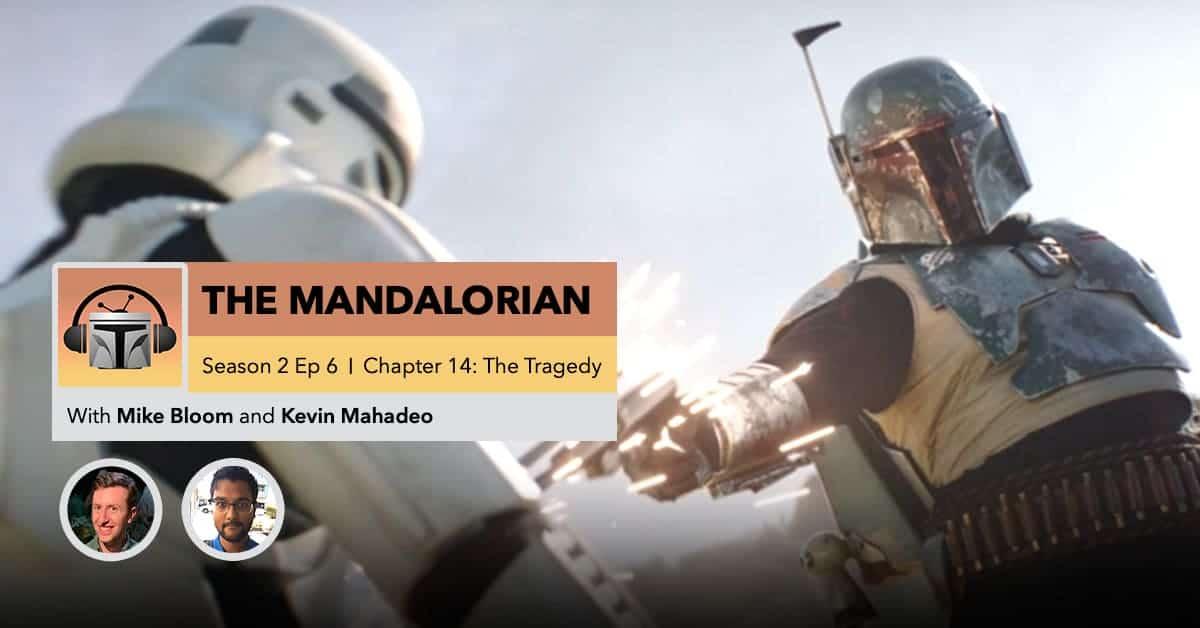 "The Mandalorian | Season 2, Episode 6: ""Chapter 14: The Tragedy"""