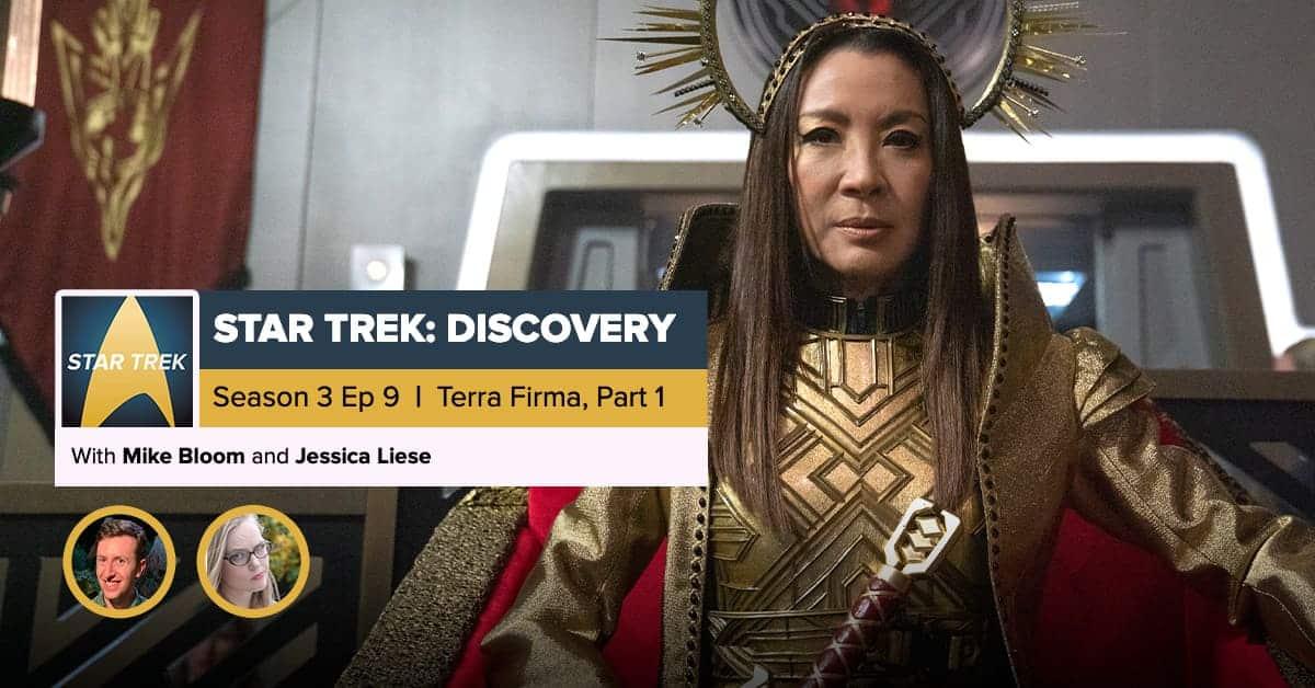 Star Trek Discovery Season 3 Episode 9 Recap Terra Firma Part 1
