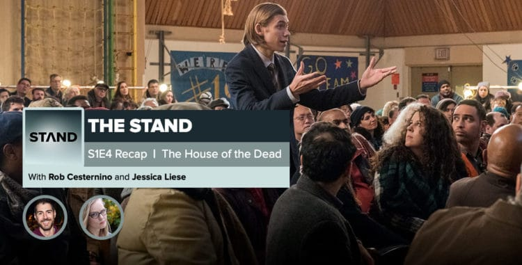 "The Stand | Episode 4: ""The House of the Dead"""