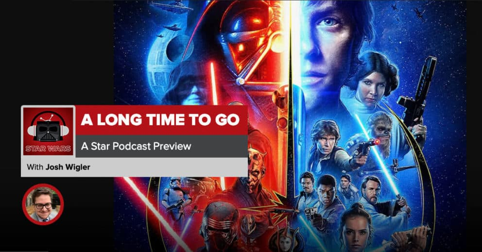 A Long Time to Go: A Star Wars Podcast