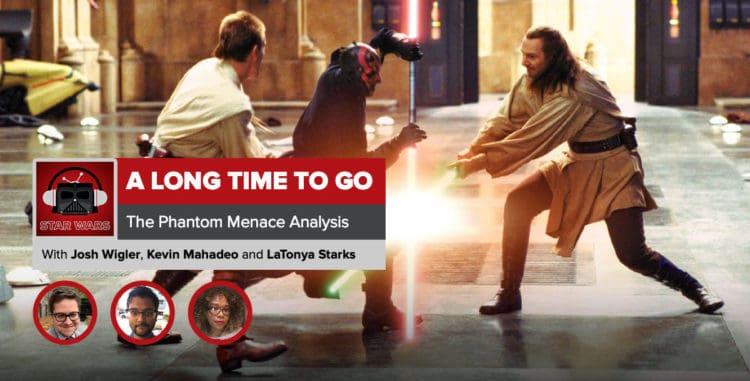 Star Wars: The Phantom Menace Analysis | ALongTimetoGo