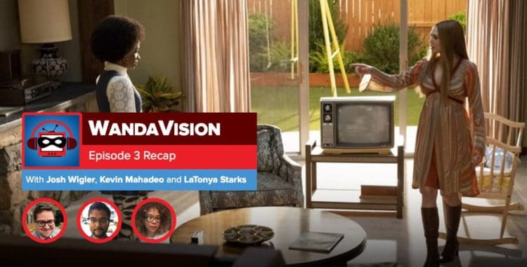 WandaVision: Season 1 Episode 3 Recap | Everything is Super