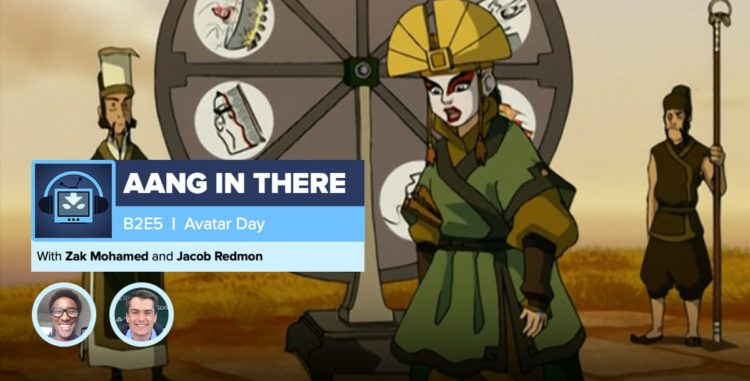"AANG IN THERE: Avatar The Last Airbender Book 2 Episode 5 ""Avatar Day"""